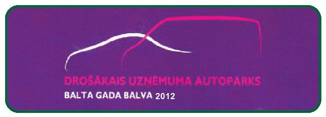 Drošākais uzņēmuma auto parks 2012
