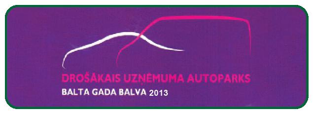 Drošākais uzņēmuma auto parks 2013